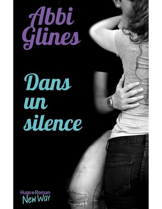 « Dans un silence » d'Abbi Glines