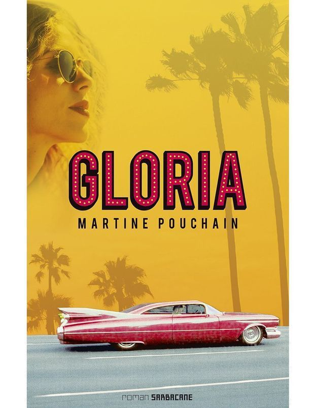 « Gloria » de Martine Pouchain (Sarbacane)