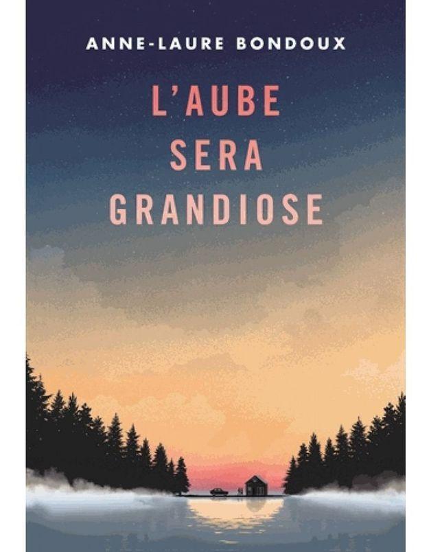 « L'aube sera grandiose » d'Anne-Laure Bondoux (Gallimard Jeunesse)