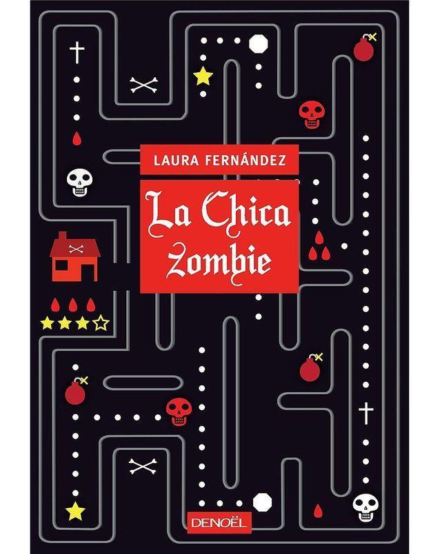 « La Chica zombie », de Laura Femandez (Denoël)