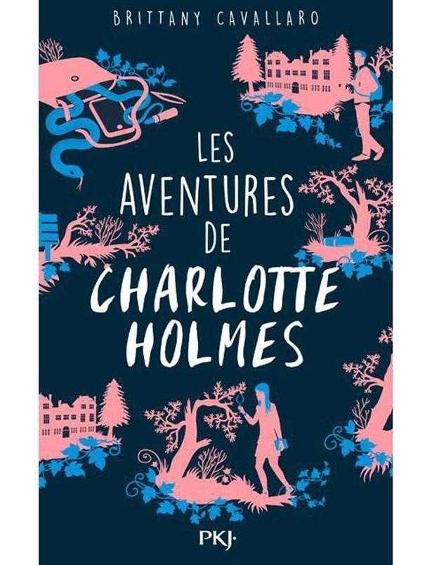 « Les aventures de Charlotte Holmes », de Brittany Cavallaro, traduit de l'anglais par Isabelle Cchapman (PKJ)
