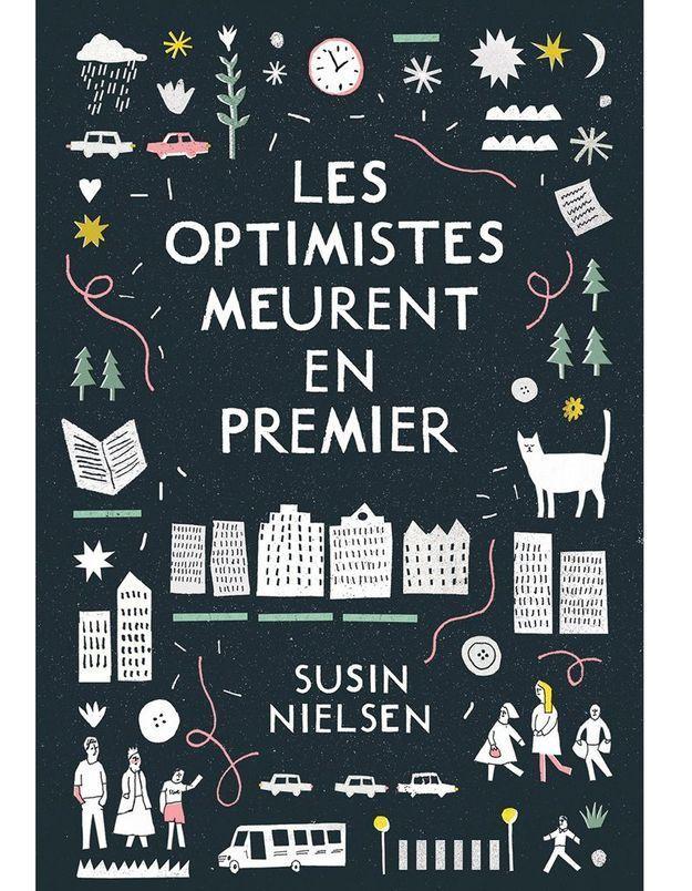 « Les optimistes meurent en premier » de Susin Nielsen (Hélium)