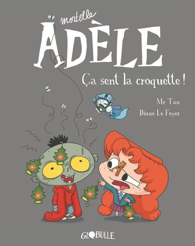 « Mortelle Adèle - ça sent la croquette » de Mr Tan et Diane Le Feyer (Globulle)