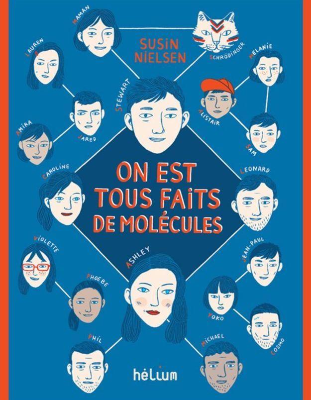 « On est tous faits de molécules », de Susin Nielsen(Hélium)