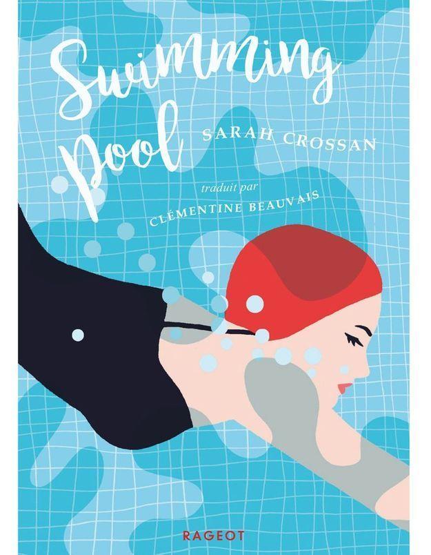 « Swimming Pool » de Sarah Crossan (Rageot)