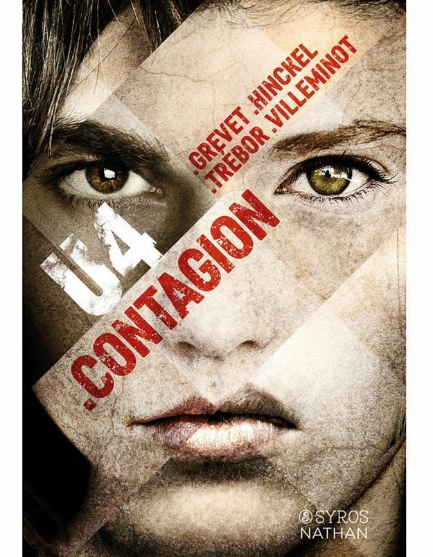 « U4, contagion », de F. Hinckel, C. Trébor, V. Villeminot, Y. Grevet (Syros-Nathan)