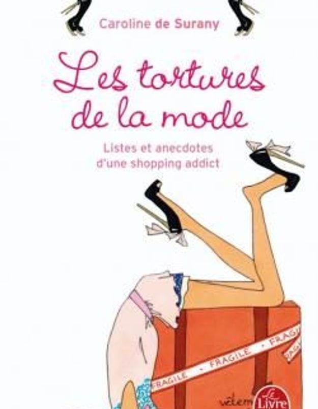 """Les tortures de la mode"", de Caroline de Surany"