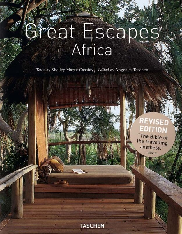 « Great Escapes : L'Afrique » d'Angelika Taschen et Shelley-Maree Cassidy (Taschen)