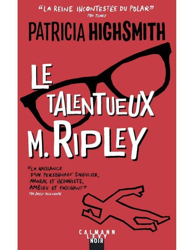 « Le Talentueux M. Ripley » de Patricia Highsmith (Calmann-Levy)