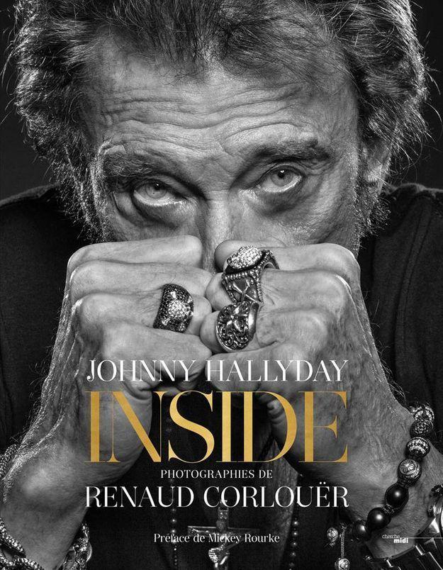 Johnny Hallyday   Inside » de Renaud CORLOUËR (Cherche Midi)