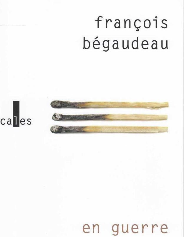 « En guerre », de François Bégaudeau (Verticales)