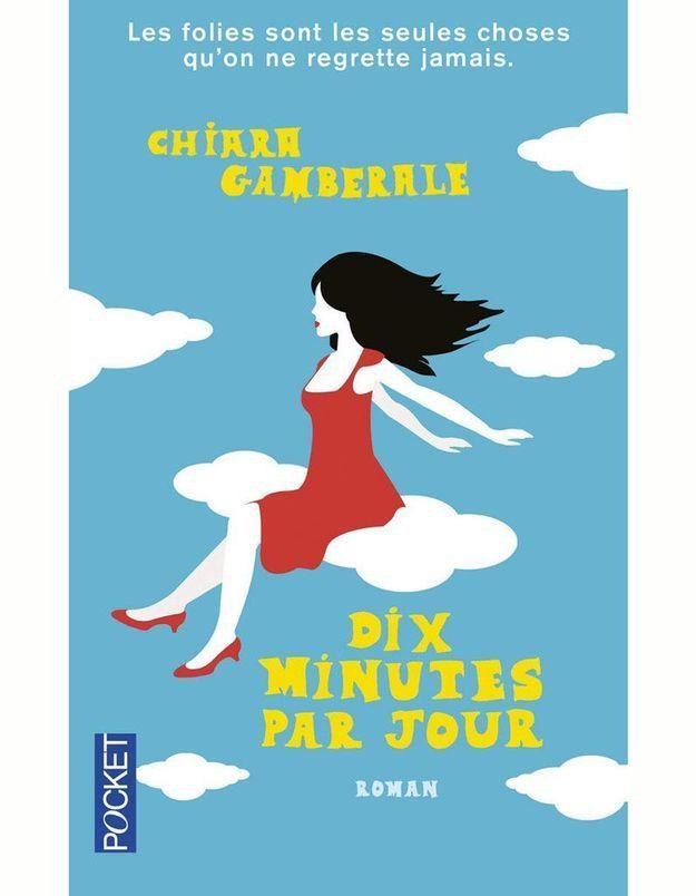« Dix minutes » de Chiara Gamberale