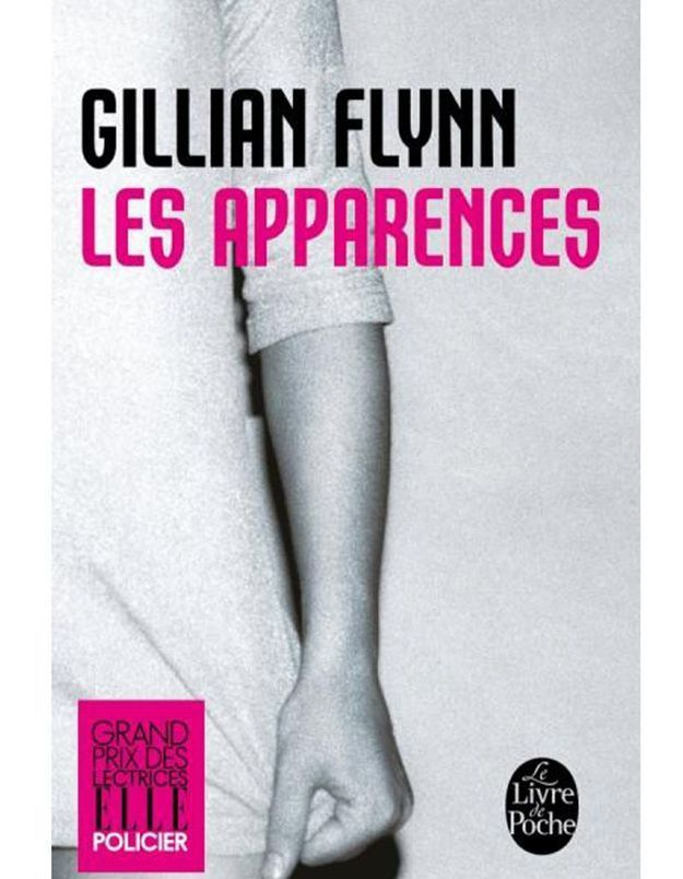 « Les Apparences » de Gillian Flynn (Le Livre de poche)