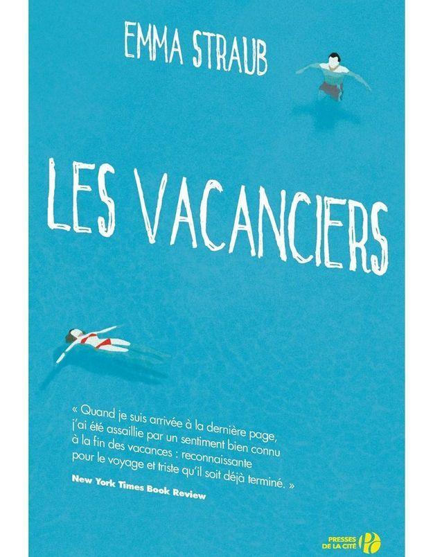 « Les Vacanciers » de Emma Straub