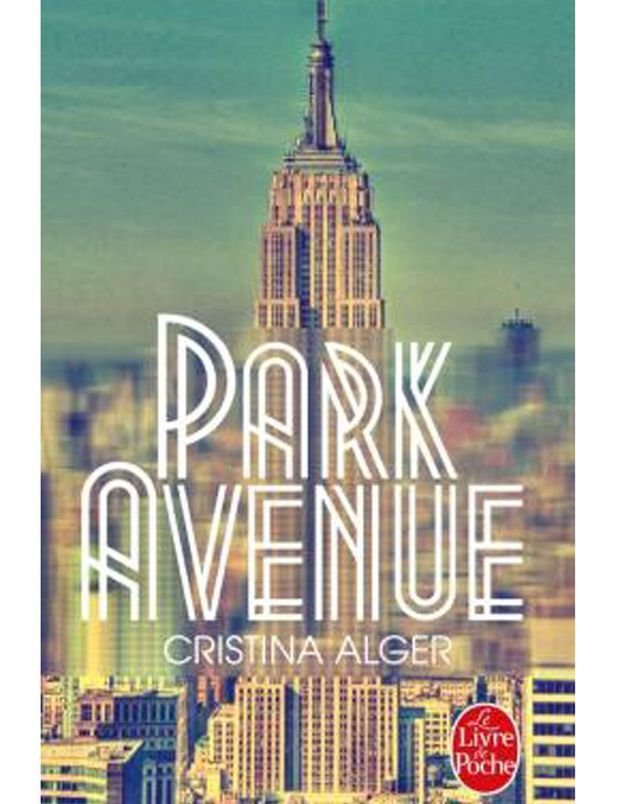 « Park Avenue » de Cristina Alger (Le Livre de poche)