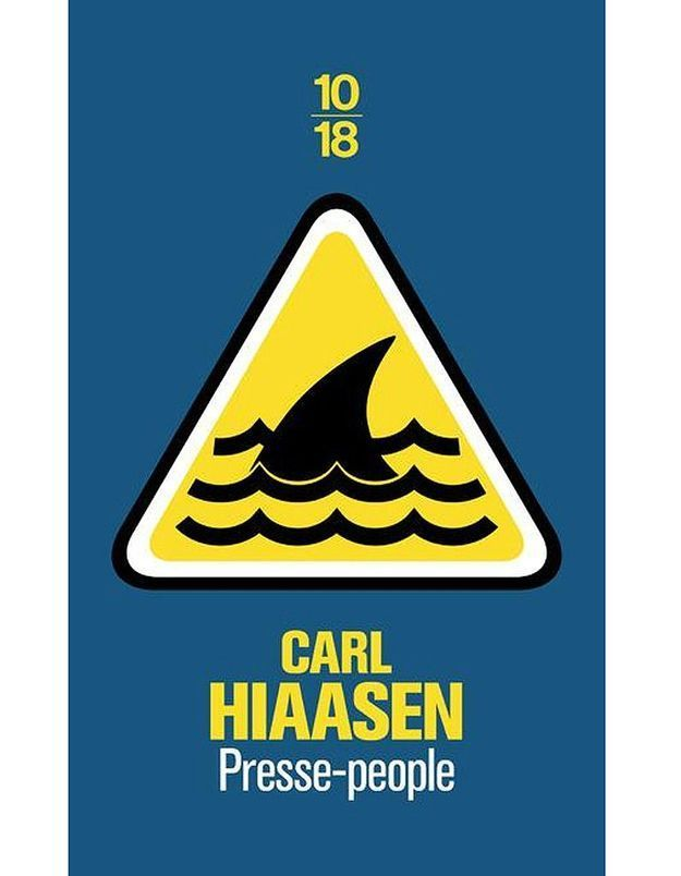 « Presse-people » de Carl Hiaasen (éditions 10/18)