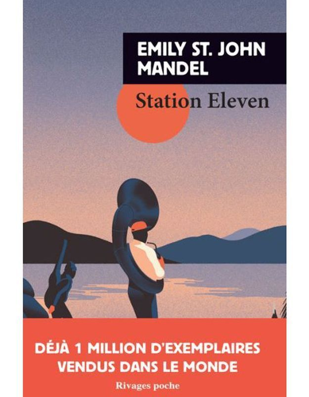« Station Eleven » d'Emily St. John Mandel