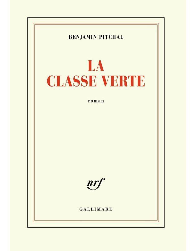 « La Classe verte » de Benjamin Pitchal (Gallimard)