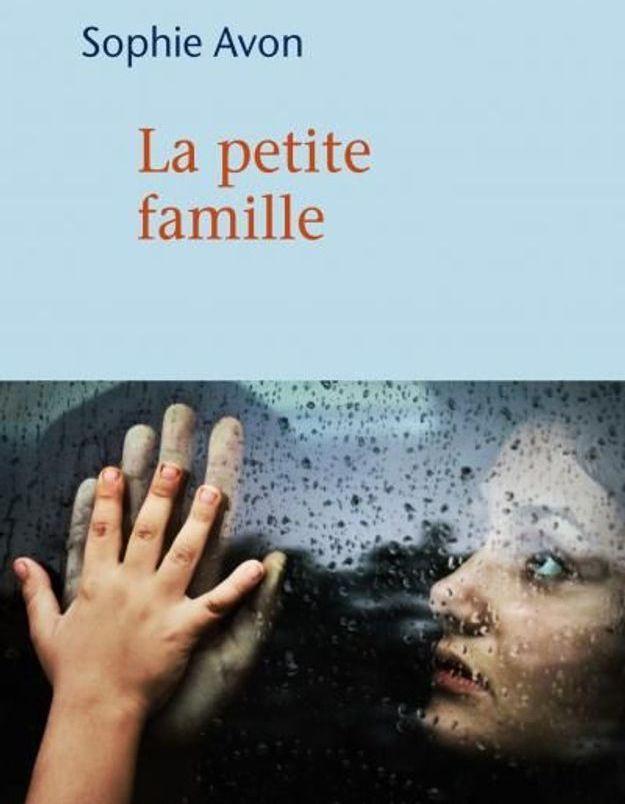 « La petite famille » de Sophie Avon (Mercure de France)