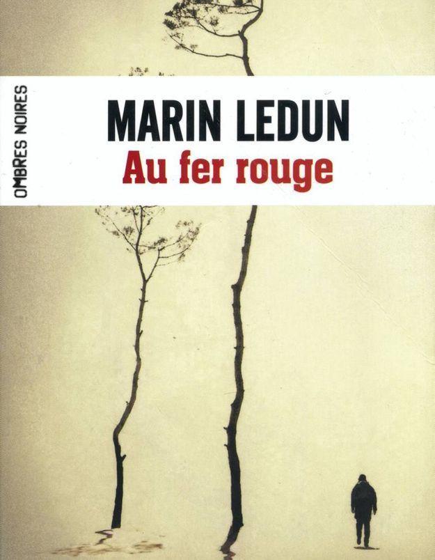 « Au fer rouge », de Marin Ledun (Ombres noires)