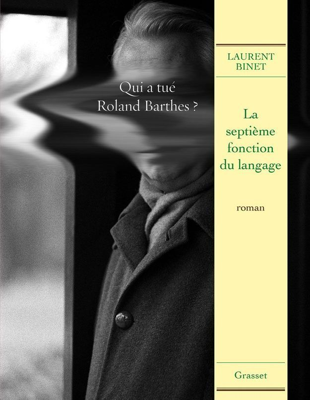 « La Septième fonction du langage » de Laurent Binet