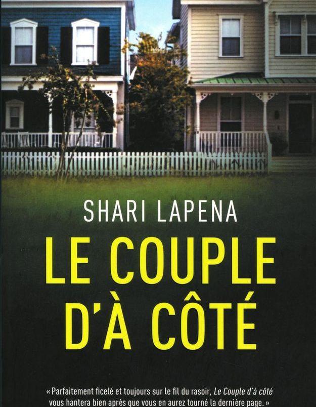 « Le couple d'à côté », de Shari Lapena (Presses de la Cité)