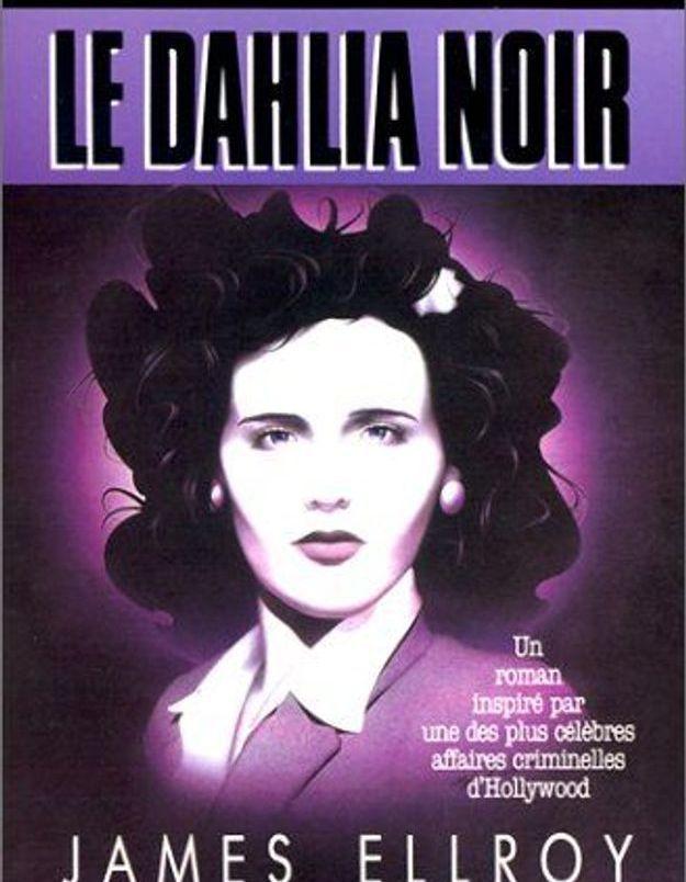 « Le Dahlia noir » de James Ellroy
