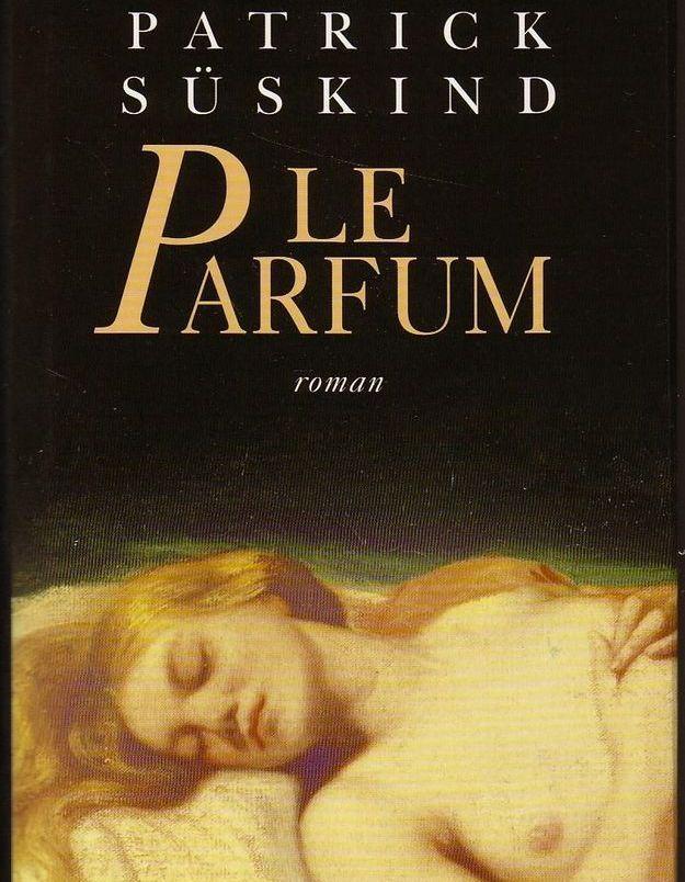 « Le Parfum » de Patrick Süskind