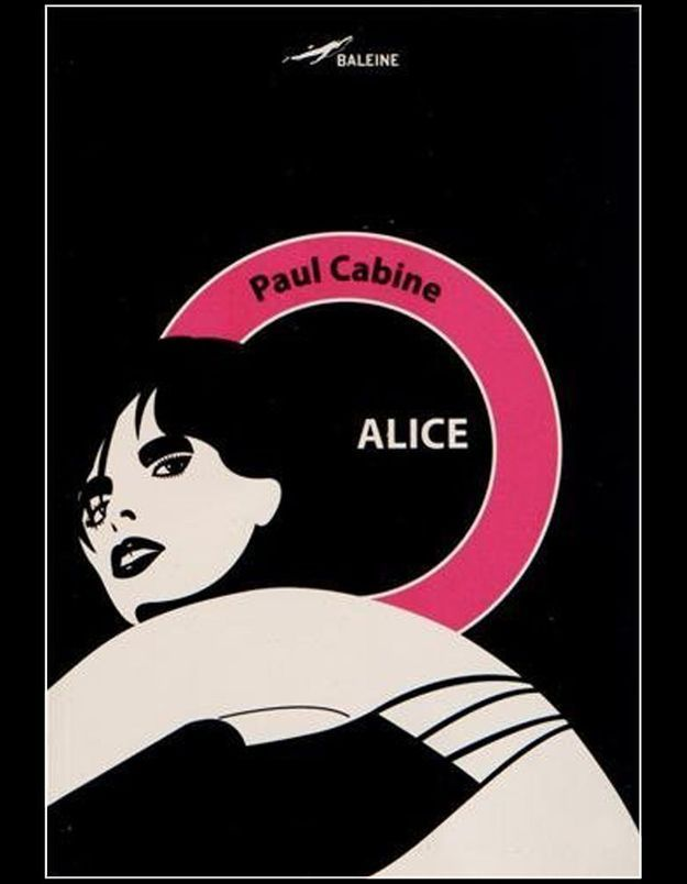 « Alice », de Paul Cabine (Baleine)