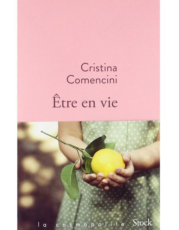 « Etre en vie » de Cristina Comencini