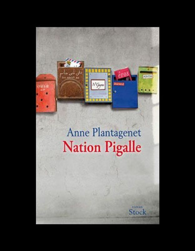« Nation Pigalle », de Anne Plantagenet (Stock)