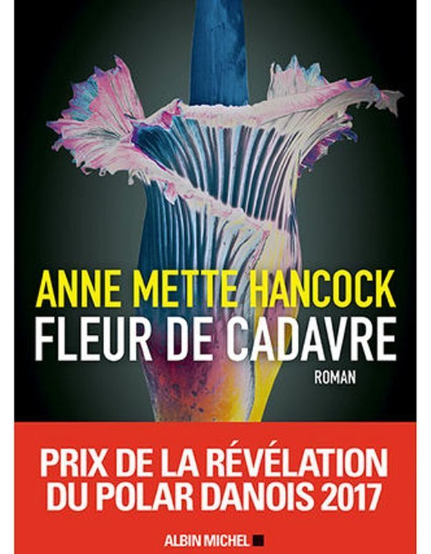 « Fleur de cadavre » d'Anne Mette Hancock (Albin Michel)