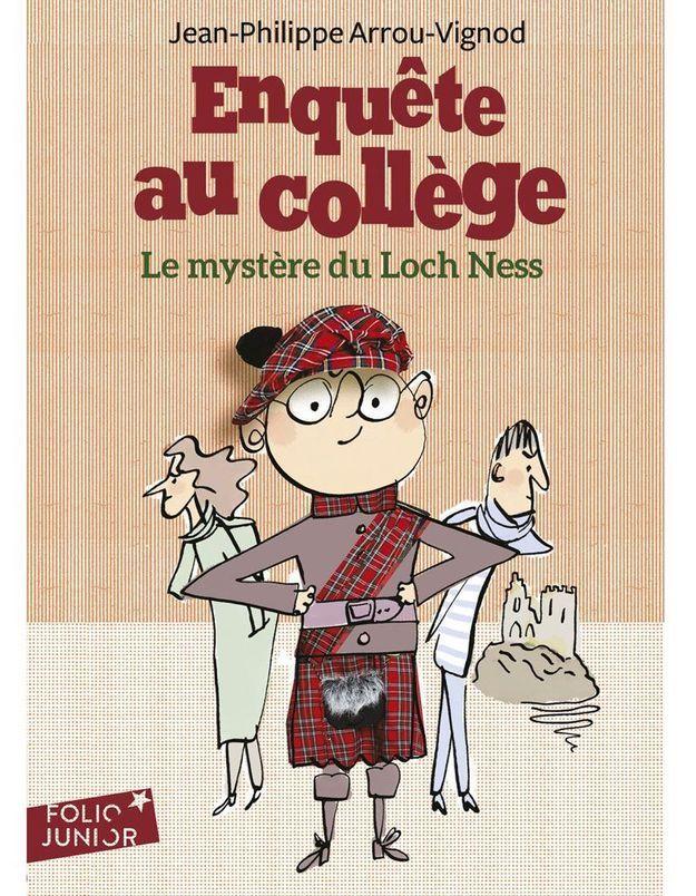 « Enquête au collège, le mystère du Loch-Ness » de Jean-Philippe Arrou-Vignod (Folio Junior)