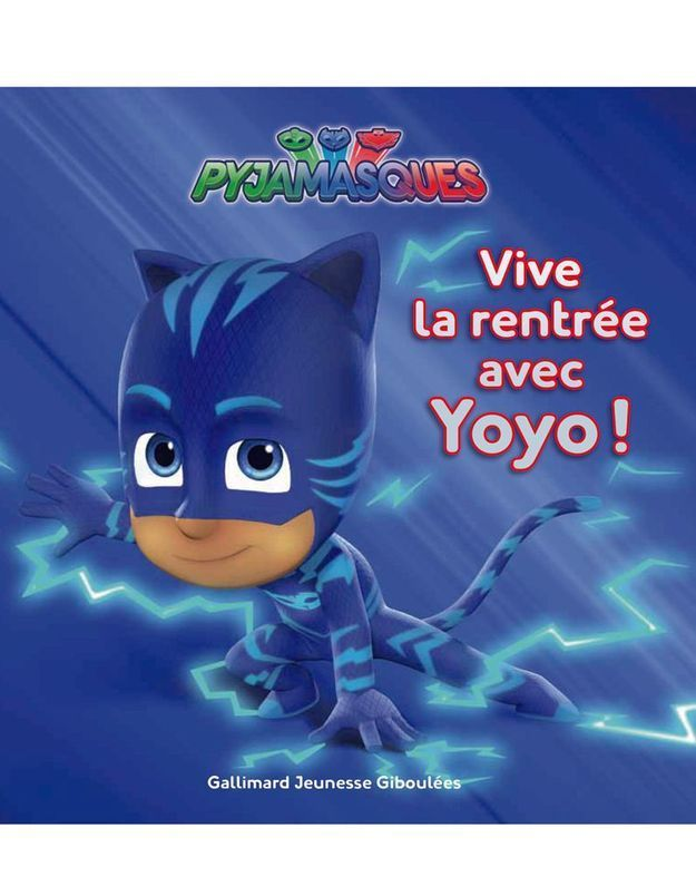 « Les Pyjamesques. Vive la rentrée avec Yoyo ! » de Romuald (Giboulées/Gallimard Jeunesse)