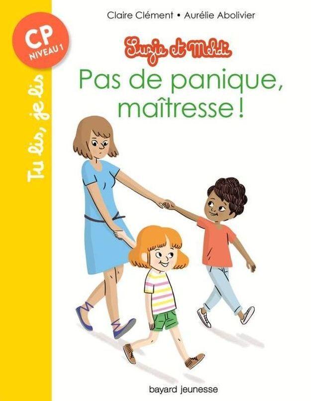 « Suzie et Mehdi – Pas de panique maîtresse », de Claire Clément, Aurélie Abolivier (Bayard Jeunesse)