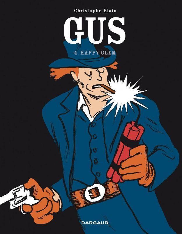 La BD de la semaine : « Gus-Happy clem », de Christophe Blain