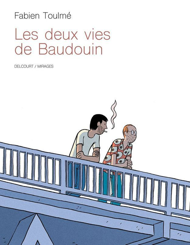 La BD de la semaine : « Les deux vies de Baudoin » par Fabien Toulmé