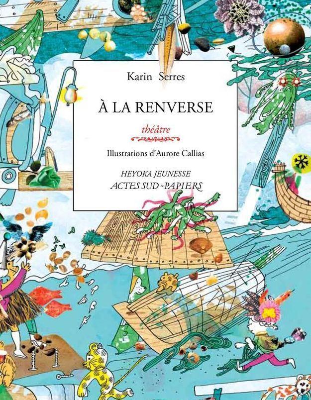 « A la renverse », de Karin Serres