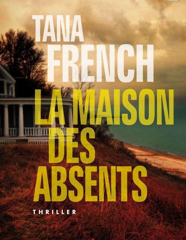 «La Maison des absents» de Tana French