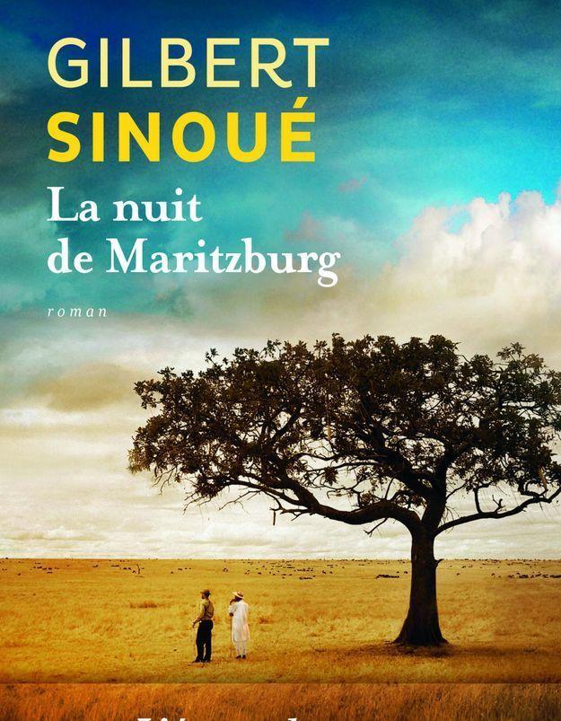 «La nuit de Maritzburg» de Gilbert Sinoué