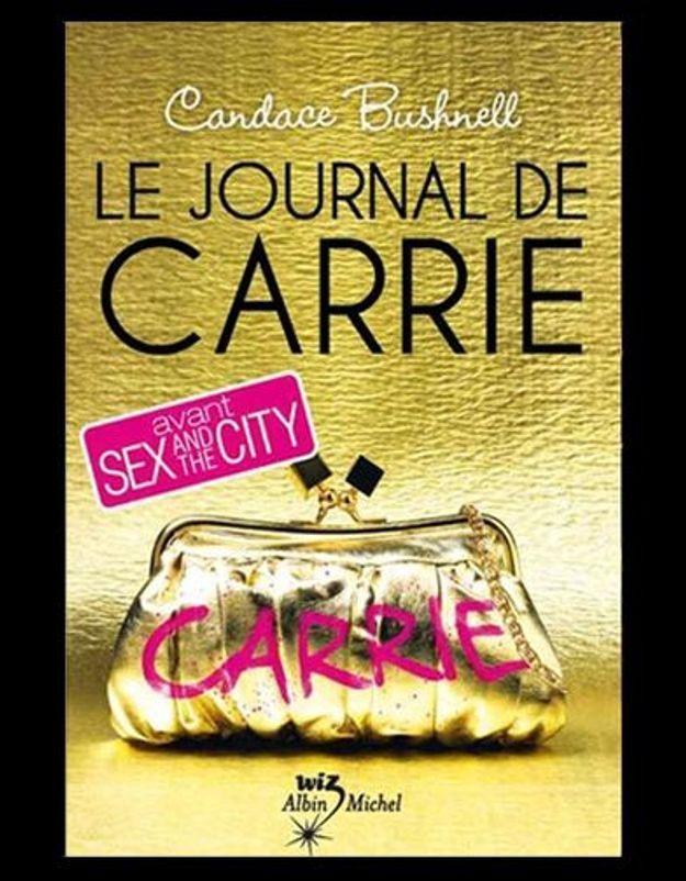 Le Journal de Carrie Bradshaw arrive en librairie