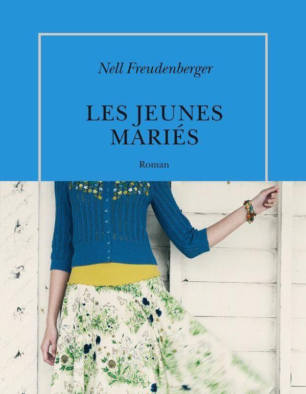 « Les jeunes mariés » de Nell Freudenberger