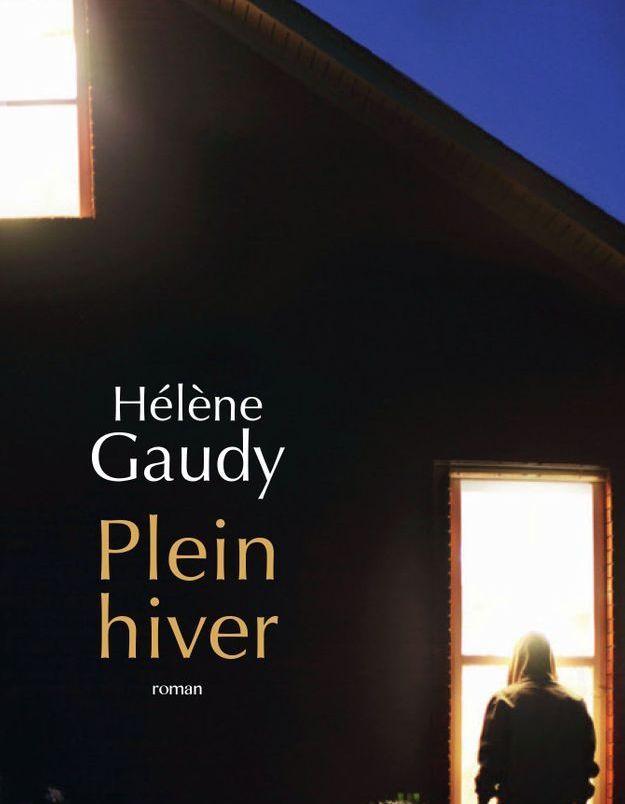 «Plein Hiver» de Hélène Gaudy