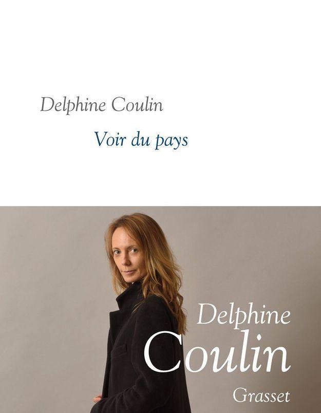 « Voir du pays » de Delphine Coulin (Grasset)