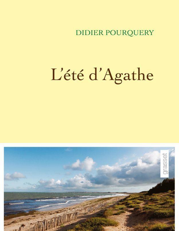 """""""L'Eté d'Agathe"""", de Didier Pourquery"""