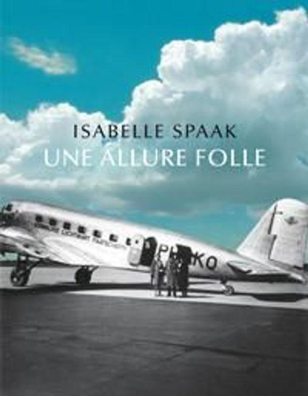 « Une allure folle» d'Isabelle Spaak