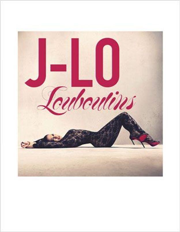 Jennifer Lopez : son ode aux chaussures Louboutins !