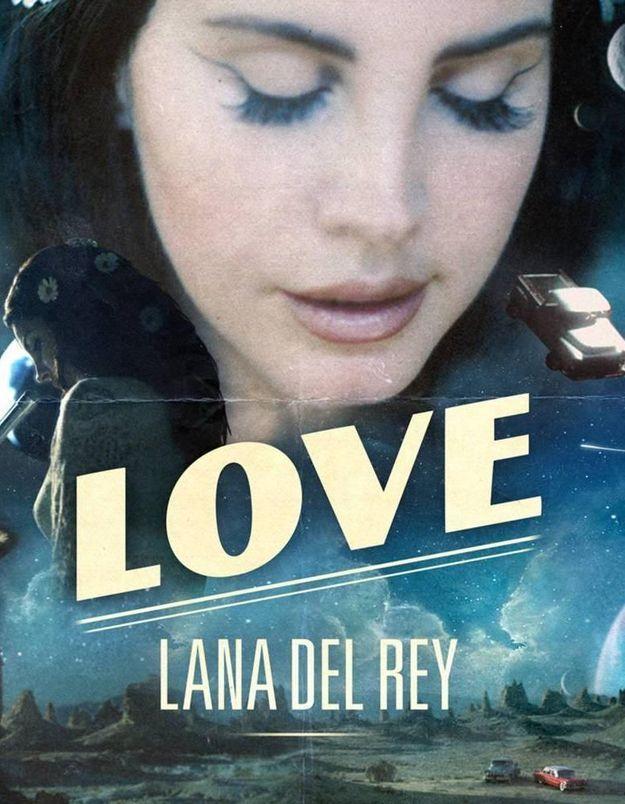Lana Del Rey fait son grand retour avec « Love »