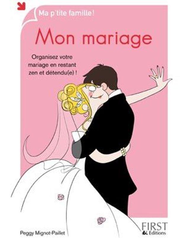 Mariage : mode d'emploi !