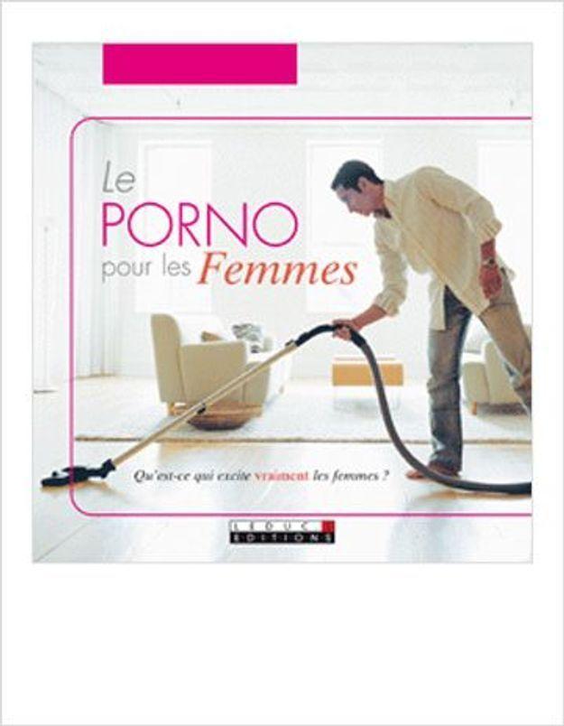 « Le porno pour les femmes » : on dit oui !